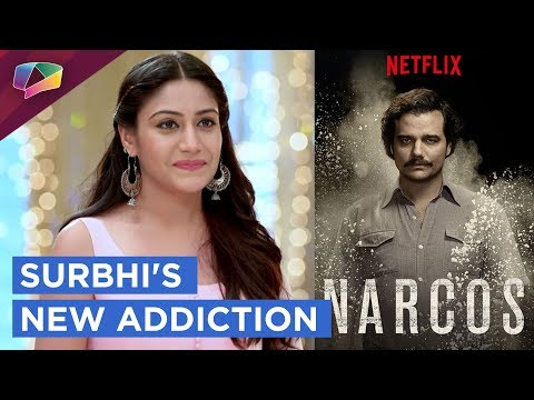 Surbhi Chandna Shares About Her Latest Addiction |