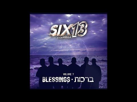 Six13 Vol 7: Blessings - CD SAMPLER