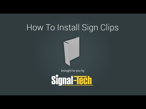 How to Install Sign Clips