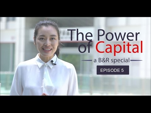 B&R special: The power of capital