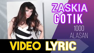 Video ZASKIA - 1000 alasan MP3, 3GP, MP4, WEBM, AVI, FLV Maret 2019
