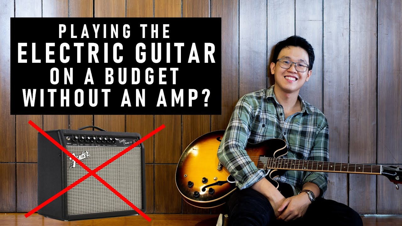 How to Play the Electric Guitar Without an Amp Tutorial