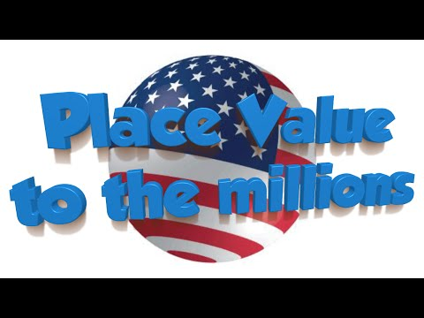 Place Value Song- Numbers to the Millions