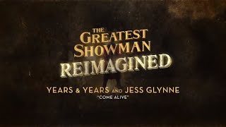 Years & Years and Jess Glynne - Come Alive (Official Lyric Video)