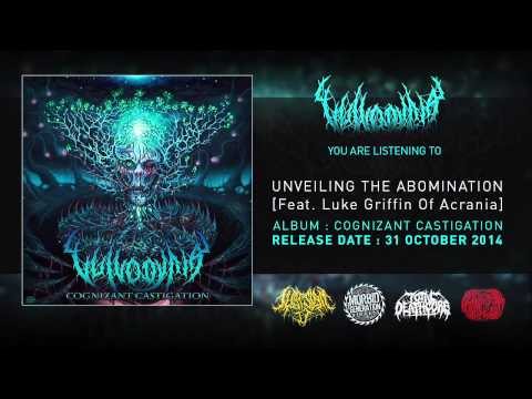 Vulvodynia -  Unveiling The Abomination Ft. Luke Griffin of Acrania [Official Track]