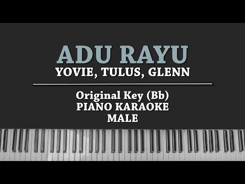 Adu Rayu (MALE KARAOKE PIANO COVER) Yovie, Tulus & Glenn