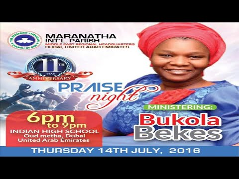 RCCG DUBAI 11th YEAR ANNIVERSARY Praise Night [ Ministering: BUKOLA BEKES & MIDNIGHT CREW ]