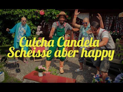 Culcha Candela - Scheisse aber happy
