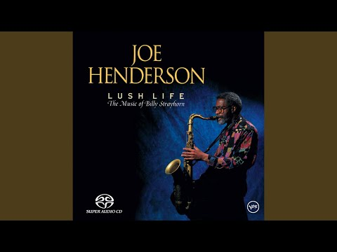 Joe Henderson – Lush Life: The Music of Billy Strayhorn