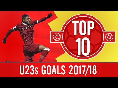 Top 10 U23s Goals 2017/18 | Ings, Wilson, Brewster And More