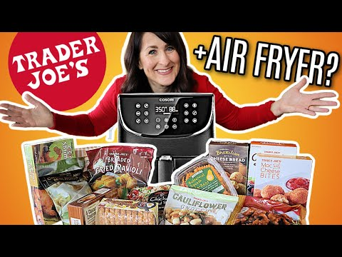 I Tested 13 Popular Trader Joe's Foods in the Air Fryer - Here's What Happened