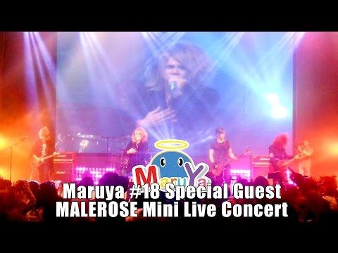 Maruya #18 | Malerose Mini Live Concert