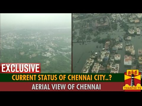 Exclusive – Aerial View : Current Status Of Chennai City..? Thanthi TV