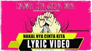 ANJAR OX'S - Nakal Nya Cinta Kita ( Lyric Video )
