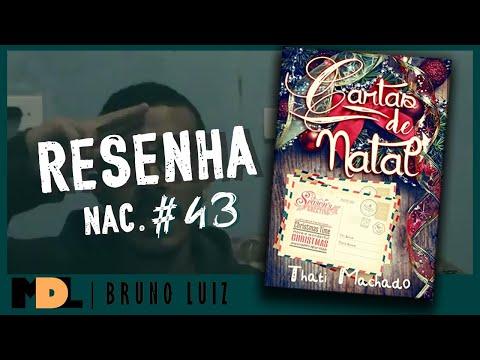 Resenha Nac. #43 - Cartas de Natal da Thati Machado - MDL