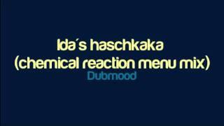 Download Lagu Dubmood - Ida's haschkaka (chemical reaction menu mix) Mp3