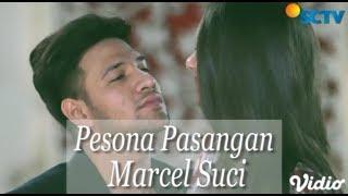 Video Uwaaww!! Pesona Pasangan  Marcel Suci Bikin Baper | Kompilasi Cinta Suci SCTV MP3, 3GP, MP4, WEBM, AVI, FLV Juni 2019