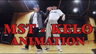 KELO × MST – ANIMATION