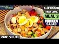 3 Chicken Salad ||  SHREDDED NEXT LEVEL by Guru Mann ||