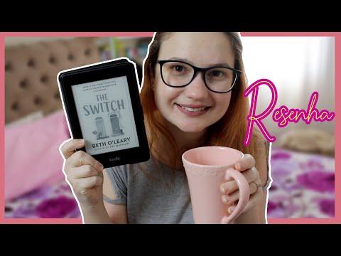 The Switch: o que eu achei do segundo livro da Beth O`Leary | Angelica Brunatto