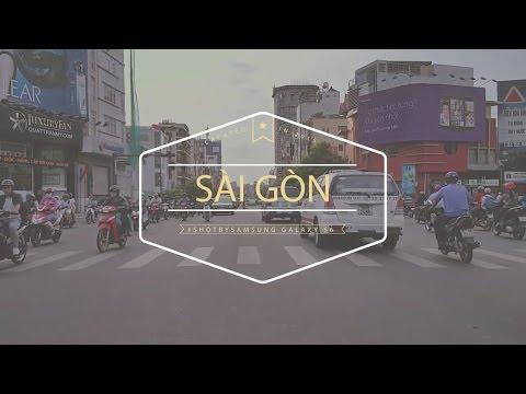 3 phút đi khắp Sài Gòn - (quay bằng Galaxy S6)