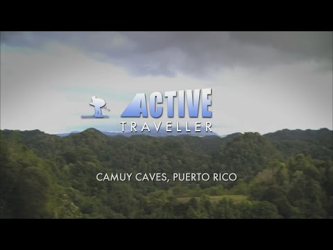 Active Traveller - Camuy Caves, Puerto Rico