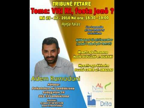 Tribunë Fetare me Adem Ramadanin 25-12-2010 në SUEDI