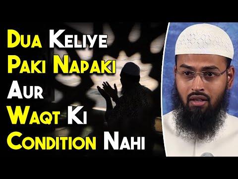 Video Dua Ke Liye Koi Paki Ya Napaki Waqt Aur Halat Ki Koi Condition Nahi Hai Dua Har Halat Mein Ki Ja Sak download in MP3, 3GP, MP4, WEBM, AVI, FLV January 2017