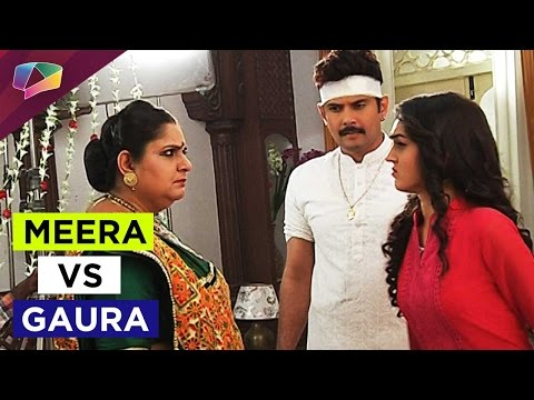 Why did Meera get angry with Gaura on Saath Nibhan