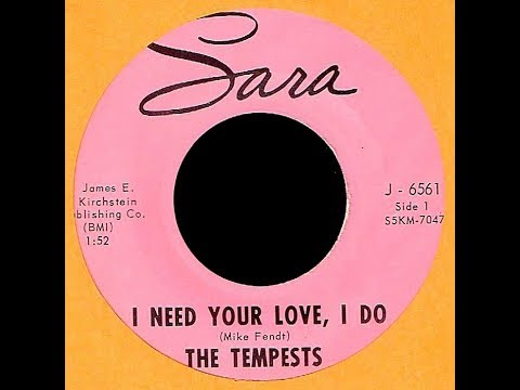 Tempests - I NEED YOUR LOVE, I DO (Watertown, WI)  (1965)