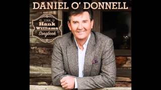 I Saw The Light Sung By Daniel O'Donnell