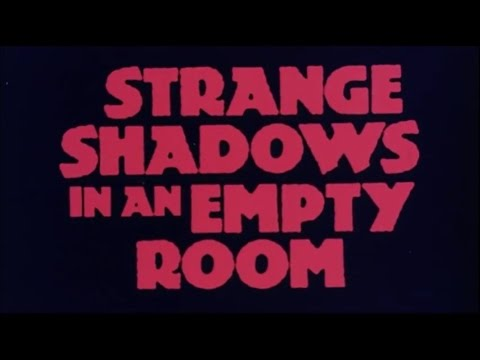 STRANGE SHADOWS IN AN EMPTY ROOM - (1976) Trailer