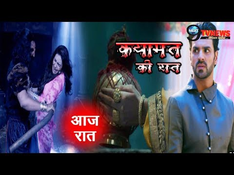 Qayamat Ki Raat- 30th SEPTEMBER 2018 || Star Plus Serial || 30th Episode || Full Story REVEALED