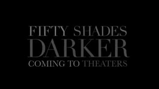Fifty Shades Darker 2017  Official Trailer