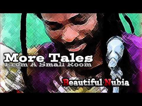 Beautiful Nubia - More Tales from a Small Room