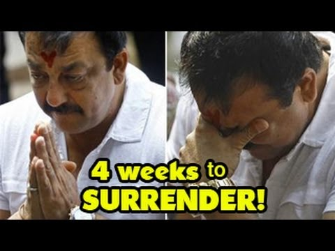 Sanjay Dutt gets 4 weeks to SURRENDER
