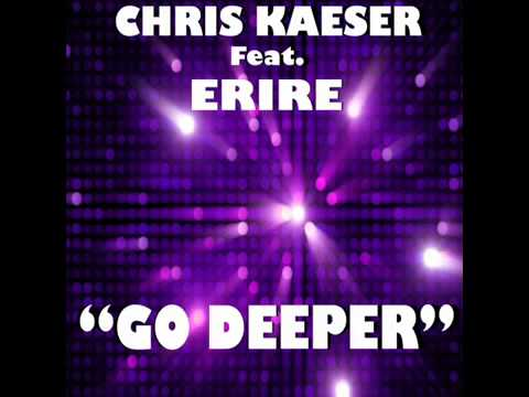 Chris Kaeser - Go Deeper