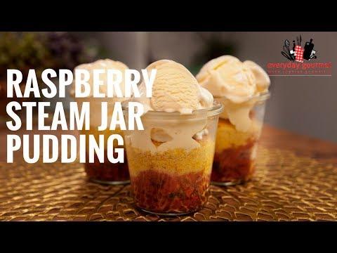 Driscolls Raspberry Steam Jar Pudding | Everyday Gourmet S6 E7