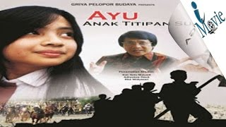 Nonton Trailer  Review  Ayu Anak Titipan Surga Film Subtitle Indonesia Streaming Movie Download