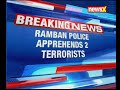 J&K: Ramban Police apprehends 2 terrorists. The terrorists were behind Sep 20th attack - Video