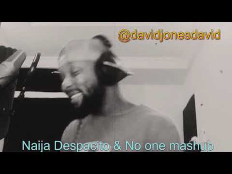 Despacito Naija Pidgin Cover By David Jones David  DJD