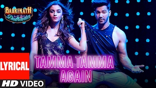 Tamma Tamma Again (Lyrical Video)  Varun , Alia  Bappi L, An...