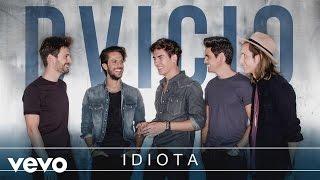 Dvicio - Idiota (Audio)