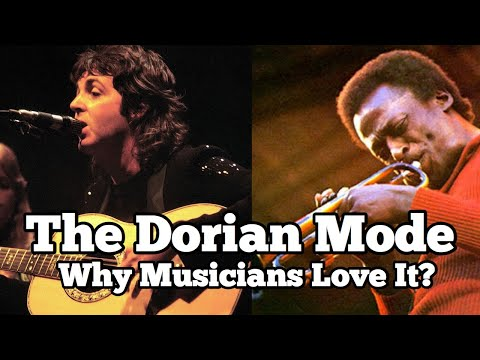 The Dorian Mode | Why Everyone Loves This Mode