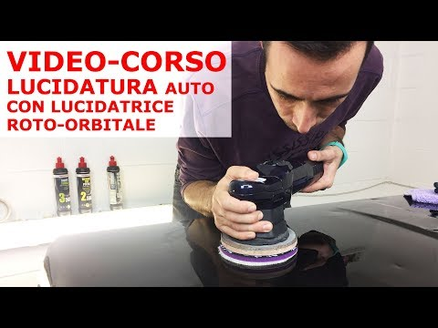 Video Corso Lucidatura Auto Detailing con Lucidatrice Rotorbitale