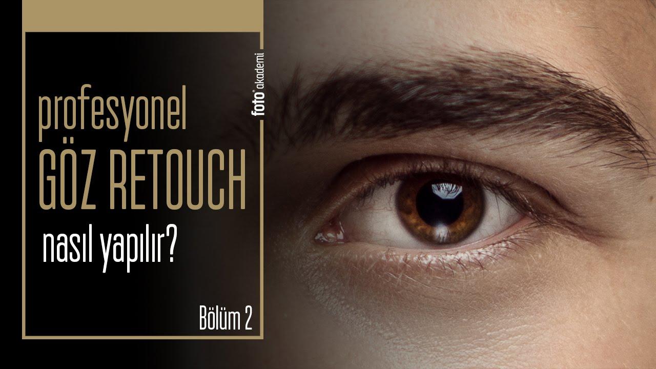 Photoshop'ta Profesyonel Göz Retouch Nasıl Yapılır? (Bölüm 2)