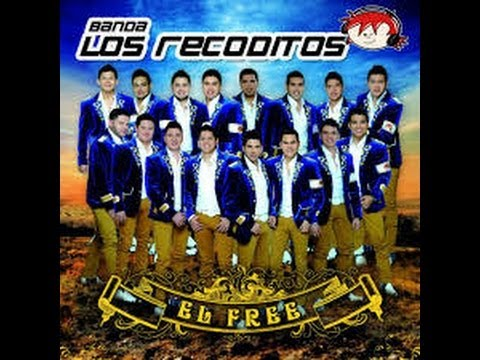 """Banda Los Recoditos Cd completo 2013  """"El Free"""""""