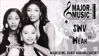 """Weak"" SWV Marching/Pep Band Music Arrangement"