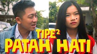 Video TIPE² PATAH HATI MP3, 3GP, MP4, WEBM, AVI, FLV Desember 2018