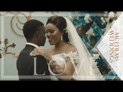 Lamide ♡ Tosin | #LT | Wedding FIlm